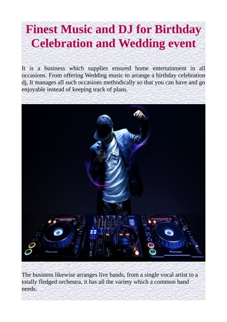 Finest Music and DJ for Birthday Celebration and Wedding event