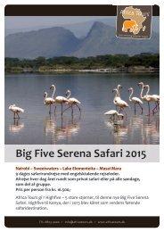 Big Five Serena Safari 2015