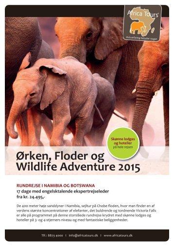 Ørken, Floder og Wildlife Adventure 2015