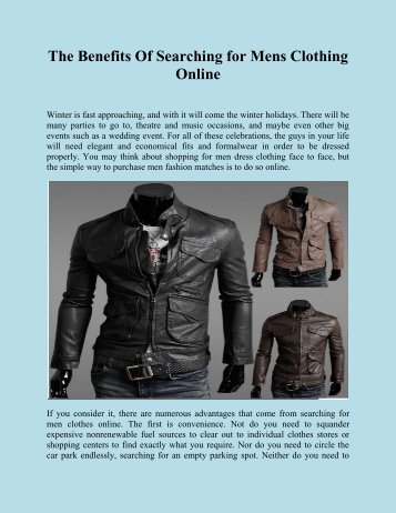 The Benefits Of Searching for Mens Clothing Online
