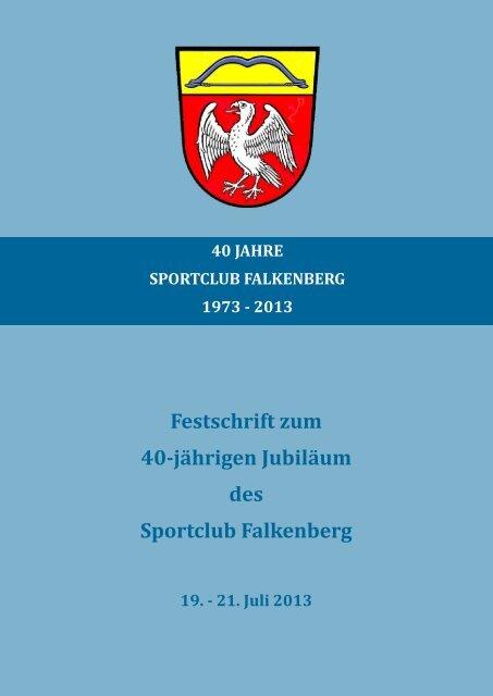 Festschrift zum 40-jährigen Jubiläum des Sportclub Falkenberg