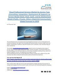 JSB Market Research: Cloud Professional Services Market by Service Type, by Service Model, and by Deployment Model - Global Forecast to 2019