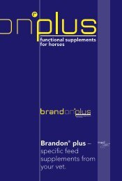 Brandon plus – specific feed supplements from your vet.