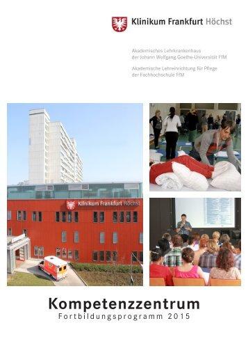 Klinikum Frankfurt Höchst: Kompetenzzentrum Fortbildungsprogramm 2015