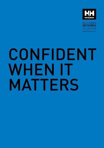 CONFIDENT WHEN IT MATTERS
