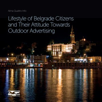 Lifestyle of Belgrade Citizens and Their Attitude Towards Outdoor Advertising
