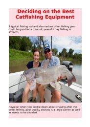 Deciding on the Best Catfishing Equipment
