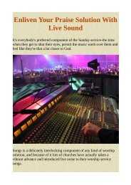 Enliven Your Praise Solution With Live Sound