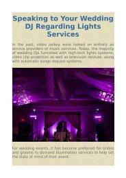 Speaking to Your Wedding DJ Regarding Lights Services