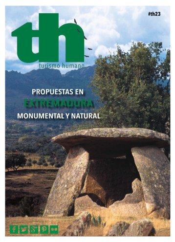 Turismo Humano 23. Extremadura Monumental y Natural