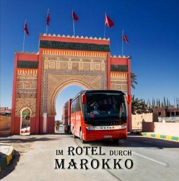 Im Rotel durch Marokko, Teil 1