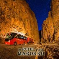 Im Rotel durch Marokko, Teil 2