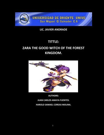 TITTLE: ZARA THE GOOD WITCH OF THE FOREST KINGDOM.
