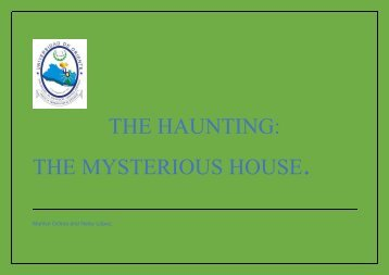 THE HAUNTING: THE MYSTERIOUS HOUSE.