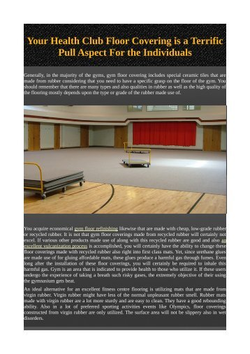 Your Health Club Floor Covering is a Terrific Pull Aspect For the Individuals