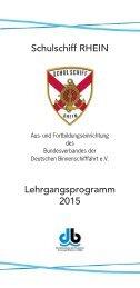 Schulschiff RHEIN Lehrgangsprogramm 2015