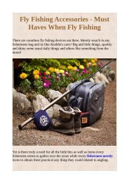 Fly Fishing Accessories - Must Haves When Fly Fishing