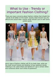 What to Use - Trendy or important Fashion Clothing?