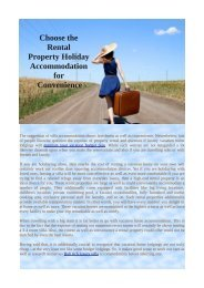 Choose the Rental Property Holiday Accommodation for Convenience