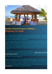 Quality Rental Property Holidays - Delighting You Right