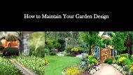 How to Maintain Your Garden Design