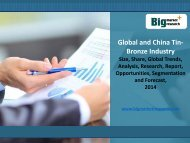 Big Market Research : Global and China Tin-Bronze Industry 2014 Market Research Report, Share, Analysis