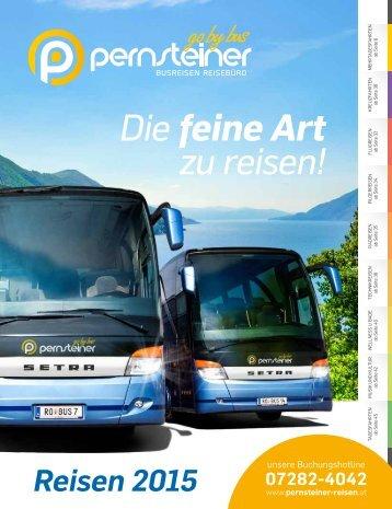 Pernsteiner Reisen - Reisekatalog 2015