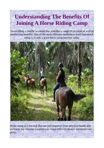 Understanding The Benefits Of Joining A Horse Riding Camp