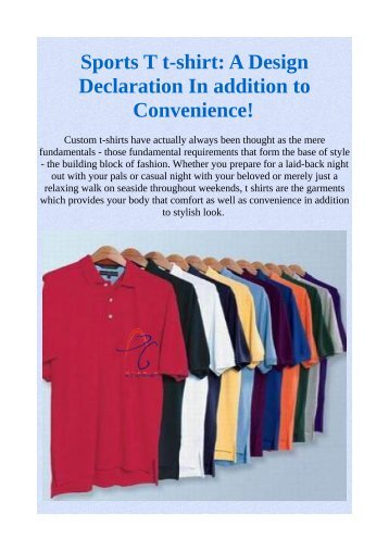 Sports T t-shirt: A Design Declaration In addition to Convenience!