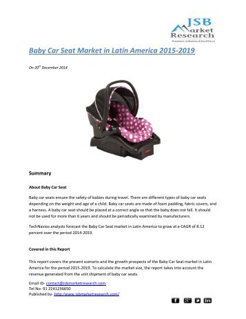 JSB Market Research: Baby Car Seat Market in Latin America 2015-2019