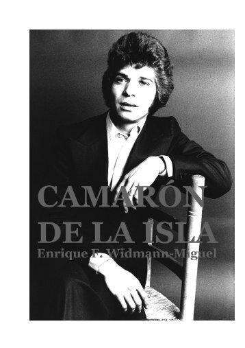 RECORDANDO A CAMARÓN DE LA ISLA- Enrique F. Widmann-Miguel