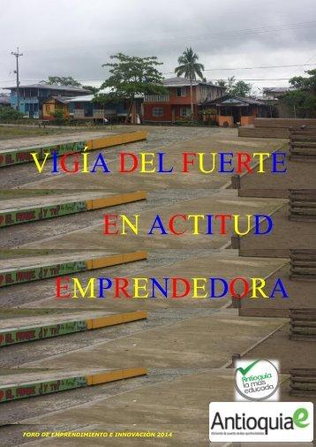 VIGÍA DEL FUERTE EN ACTITUD EMPRENDEDORA