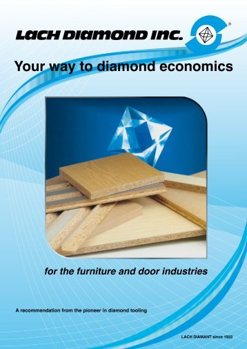 Your way to diamond economics for the furniture ... - Lach Diamant