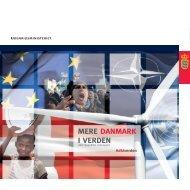 Mere Danmark i verden - Udenrigspolitisk visionspapir