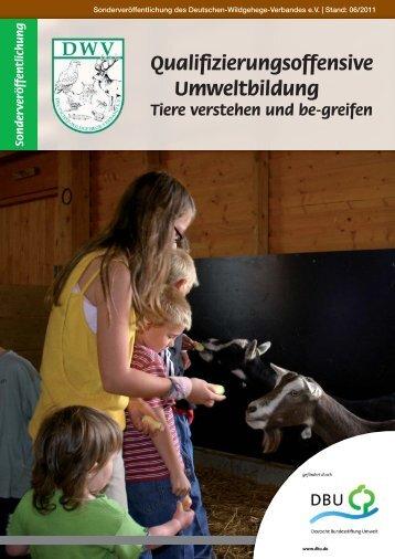 Qualifizierungsoffensive Umweltbildung - Deutscher-Wildgehege ...