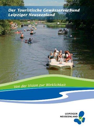 Der Touristische Gewässerverbund Leipziger Neuseenland Von der ...