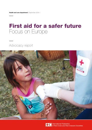 First aid for a safer future Focus on Europe - International Federation ...