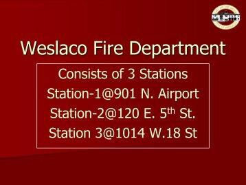 Weslaco Fire Department - City of Weslaco