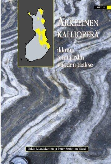 Arkeeinen kallioperä - Suomen Geologinen Seura
