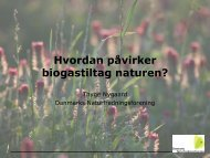 Hvordan påvirker biogastiltag naturen? - inbiom.dk