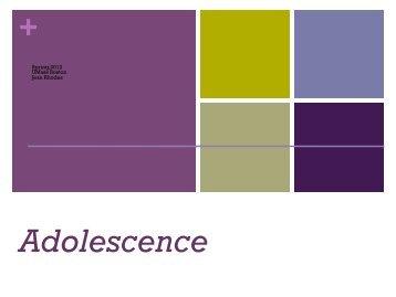 Lecture 1: Adolescence - Jean E. Rhodes, Ph.D.
