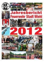 Jahresbericht 2012 als pdf - Freiwillige Feuerwehr Wiehl