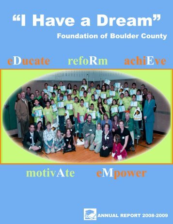 """2008-09 Annual Report - """"I Have a Dream"""" Foundation of Boulder ..."""