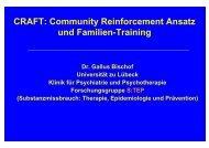 CRAFT: Community Reinforcement Ansatz und Familien ... - DG-Sucht