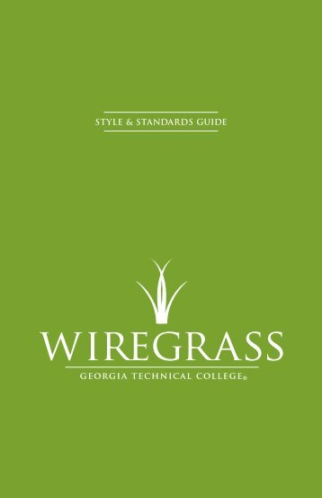 STYLE & STANDARDS GUIDE - Wiregrass Georgia Technical College