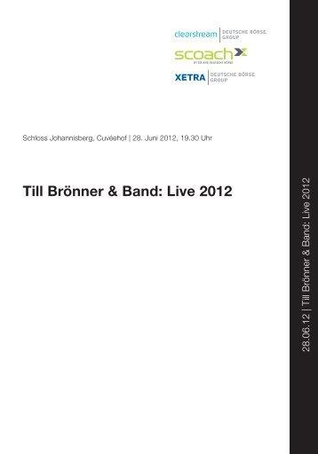 Rheingau Musik Festival Programmheft 28.6.2012 Till Brönner