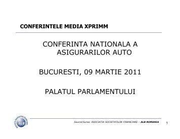 conferinta nationala a asigurarilor auto bucuresti ... - Media XPRIMM