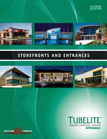 Tubelite Storefronts & Entrances Catalog - syracuse glass company