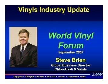 World Vinyl Forum 2007 Vinyls Industry Update World Vinyl Forum ...