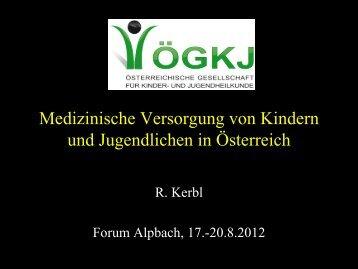Präsentation Reinhold Kerbl - Österreichische LIGA für Kinder-und ...
